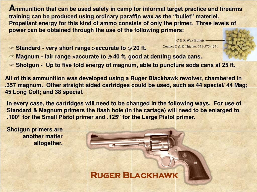 PPT - Making up ammo for the revolver for use in Camp PowerPoint
