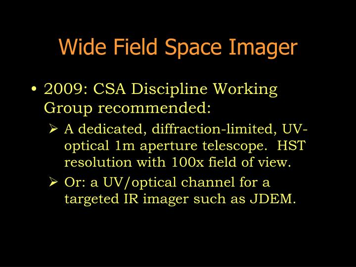 Wide Field Space Imager
