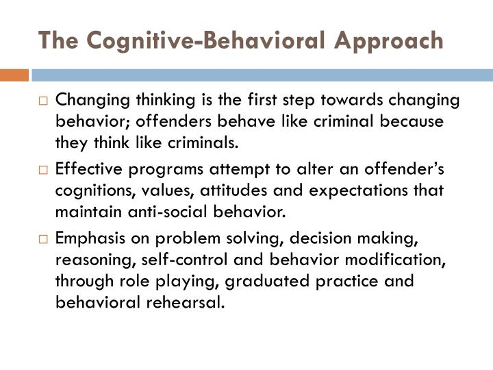 The Cognitive-Behavioral Approach