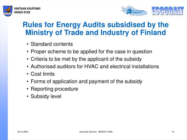 Rules for Energy Audits subsidised by the Ministry of Trade and Industry of Finland