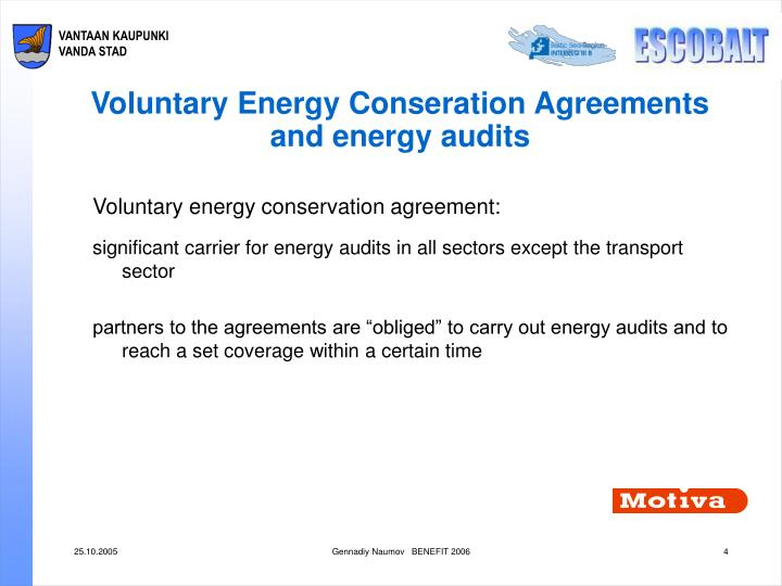 Voluntary Energy Conseration Agreements and energy audits