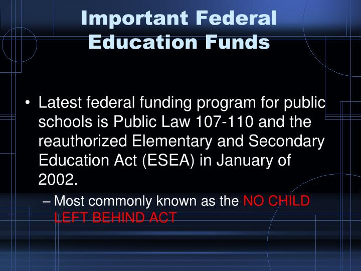 Important Federal Education Funds