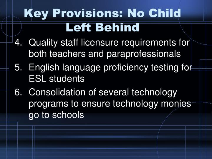 Key Provisions: No Child Left Behind
