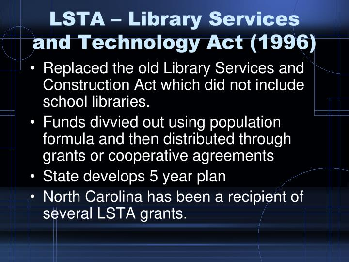 LSTA – Library Services and Technology Act (1996)
