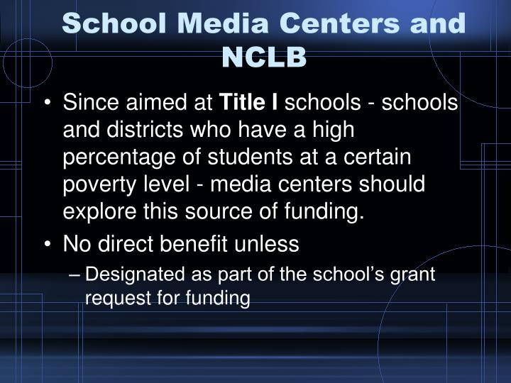 School Media Centers and NCLB