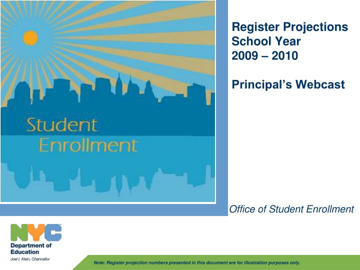 register projections school year 2009 2010 principal s webcast n.