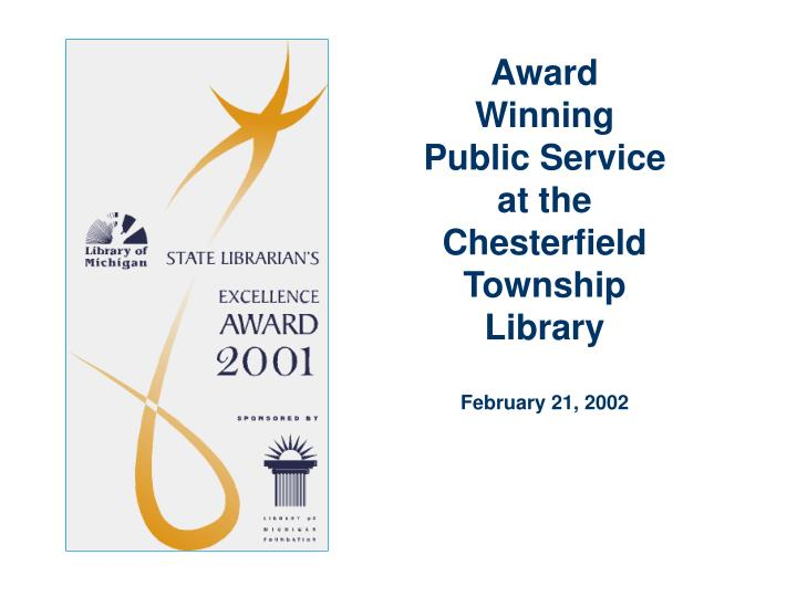 Award winning public service at the chesterfield township library february 21 2002