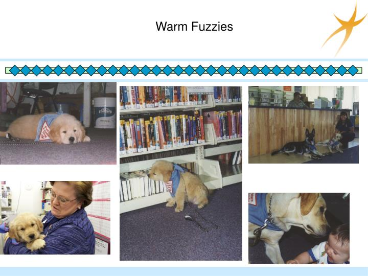 Warm Fuzzies