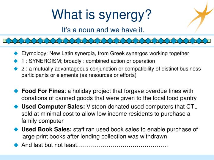 What is synergy?