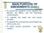 main purpose of amendments cont
