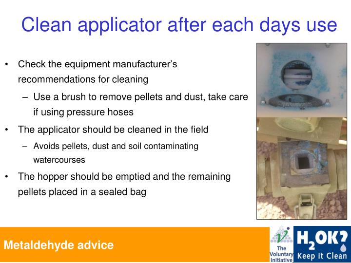 Check the equipment manufacturer's recommendations for cleaning