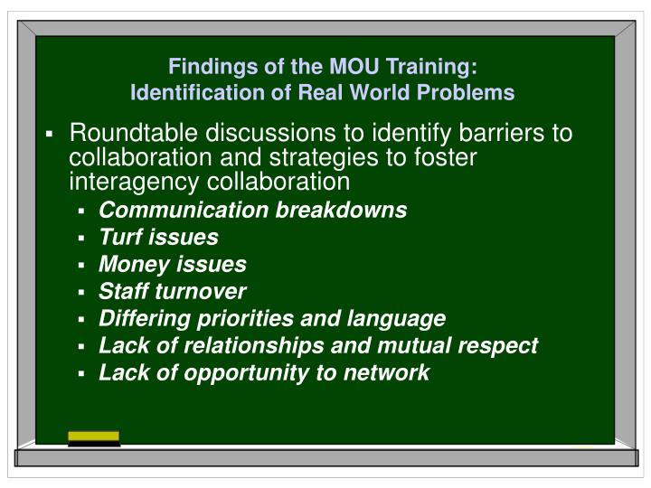 Findings of the MOU Training:
