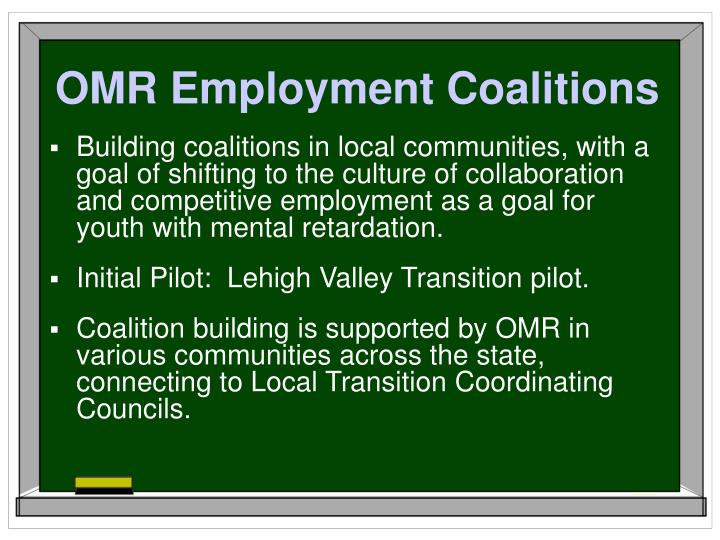 OMR Employment Coalitions