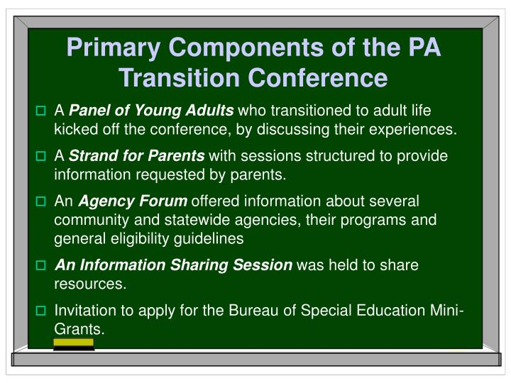 Primary Components of the PA Transition Conference