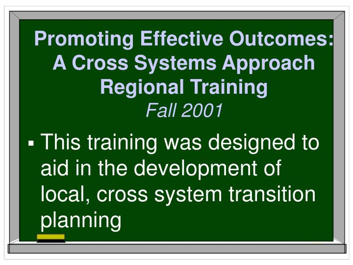 Promoting Effective Outcomes: