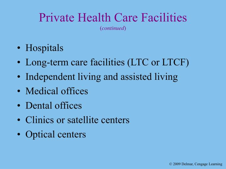 Private health care facilities continued