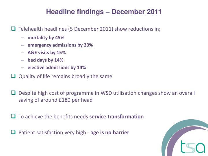 Telehealth headlines (5 December 2011) show reductions in;
