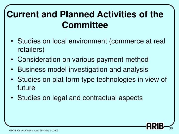 Current and Planned Activities of the Committee