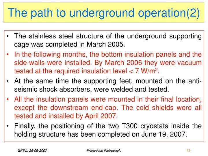 The path to underground operation(2)