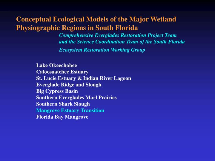 Conceptual Ecological Models of the Major Wetland