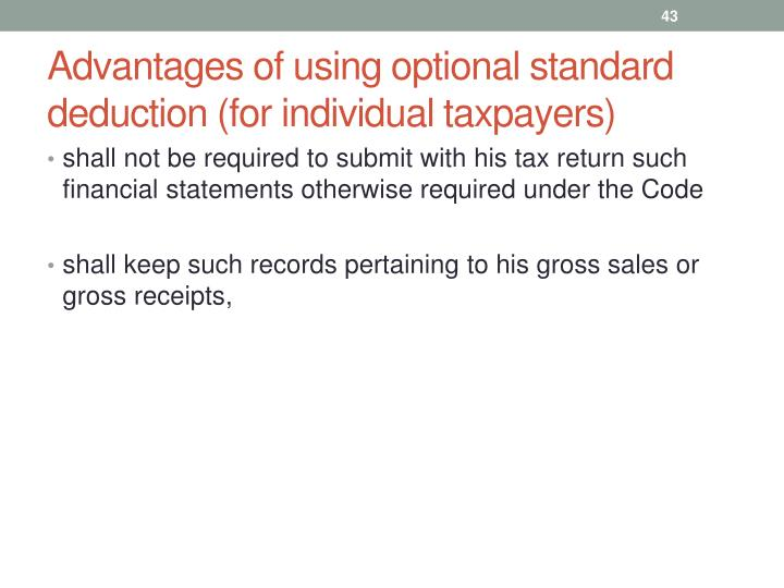 Advantages of using optional standard deduction (for individual taxpayers)