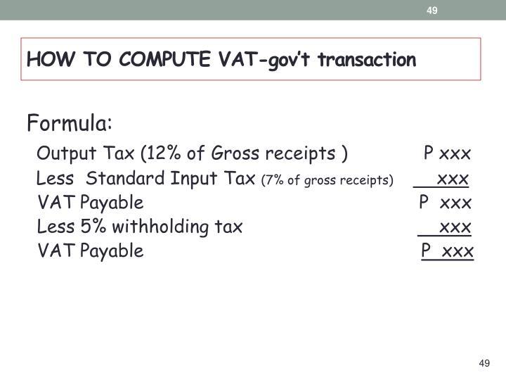 HOW TO COMPUTE VAT-gov't transaction