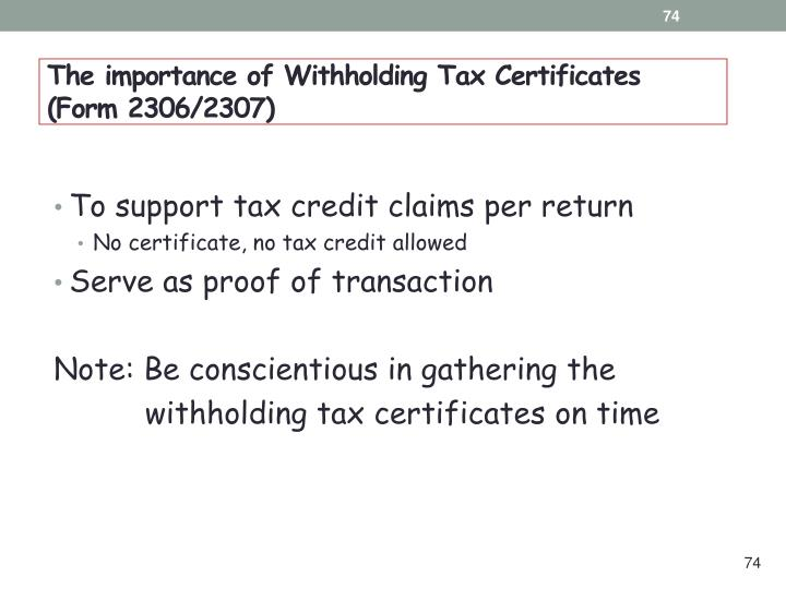 The importance of Withholding Tax Certificates (Form 2306/2307)