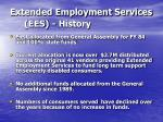 extended employment services ees history
