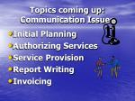 topics coming up communication issues
