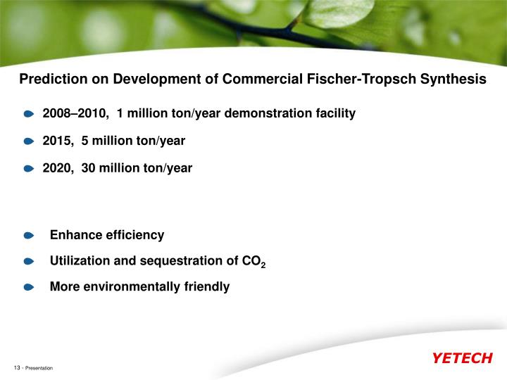 Prediction on Development of Commercial Fischer-Tropsch Synthesis
