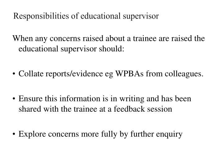 Responsibilities of educational supervisor