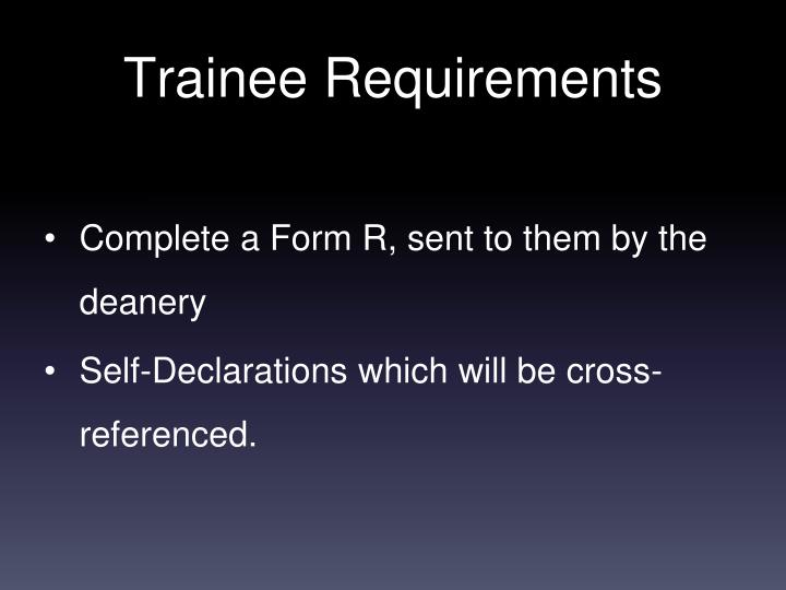 Complete a Form R, sent to them by the deanery