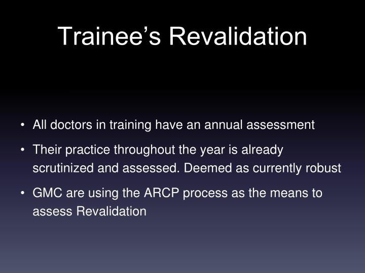 All doctors in training have an annual assessment