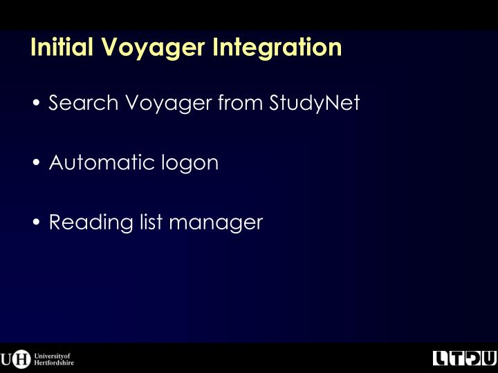 Initial Voyager Integration