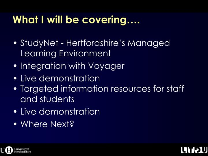 What i will be covering