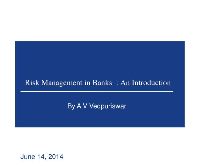 risk management in banks an introduction n.
