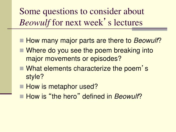 the many definition of a hero and beowulf Essay: theme of beowulf the anglo-saxons were the members of the germanic peoples who invaded england beowulf was the definition of a hero in his own time.