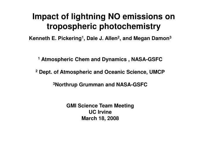 impact of lightning no emissions on tropospheric photochemistry