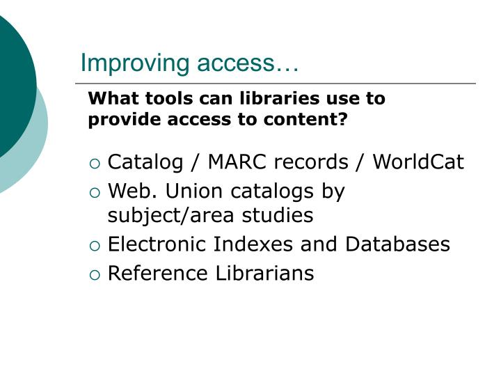 Improving access…