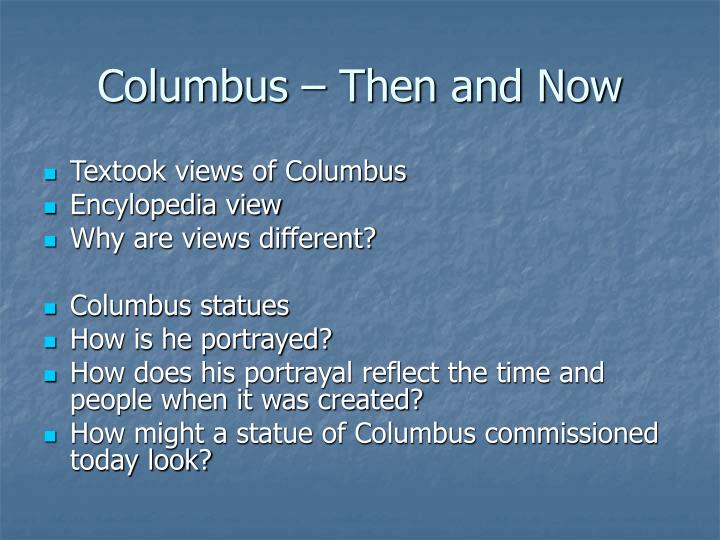 Columbus – Then and Now
