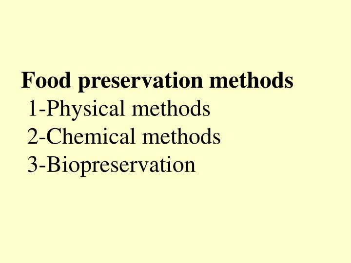 the concept of preserving food using natural and chemical methods Concept of sustainable agriculture  methods of protection include using cover crops  preserving quality in fruits and vegetables.