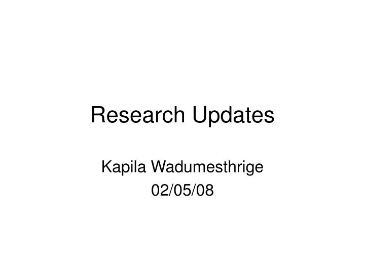 research updates n.