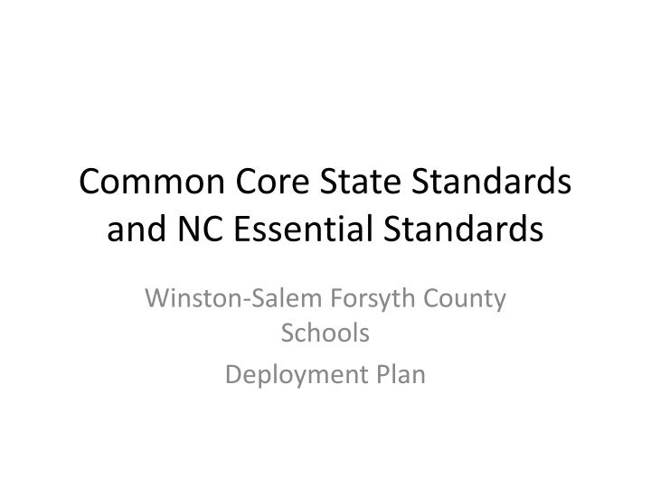 common core state standards and nc essential standards n.