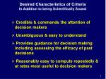 desired characteristics of criteria in addition to being scientifically sound