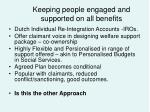 keeping people engaged and supported on all benefits