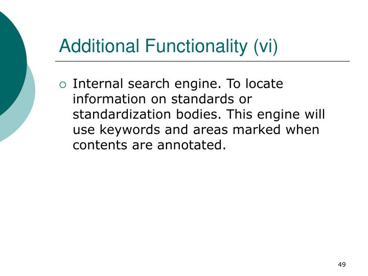 Additional Functionality (vi)