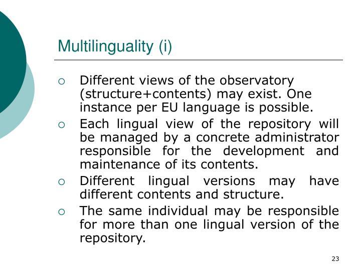 Multilinguality (i)