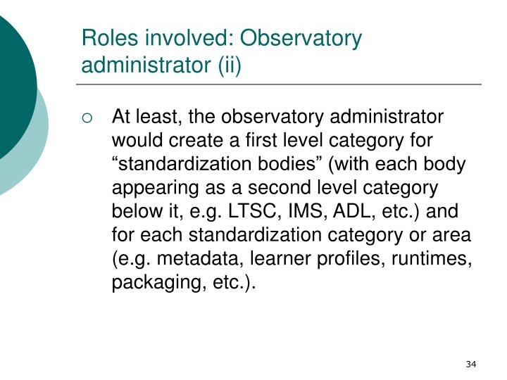 Roles involved: Observatory administrator (ii)