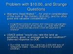 problem with 10 00 and strange questions