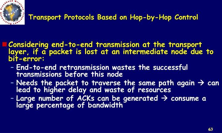 Transport Protocols Based on Hop-by-Hop Control